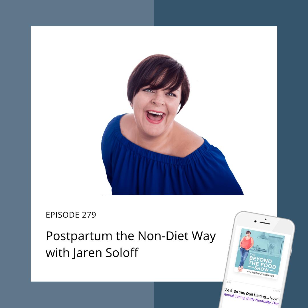 Postpartum the Non-Diet Way