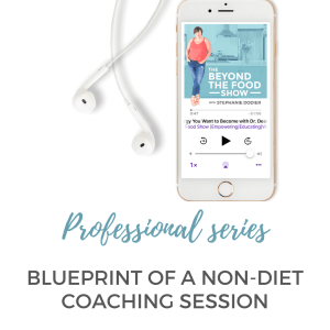 Blueprint of a Non-diet Coaching Session