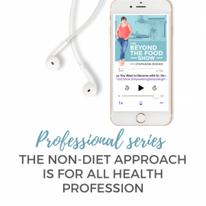 The Non-Diet Approach is for All Health Profession