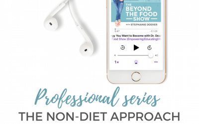 PRO Series: The Non-Diet Approach is for All Health Professions-S3 EP5
