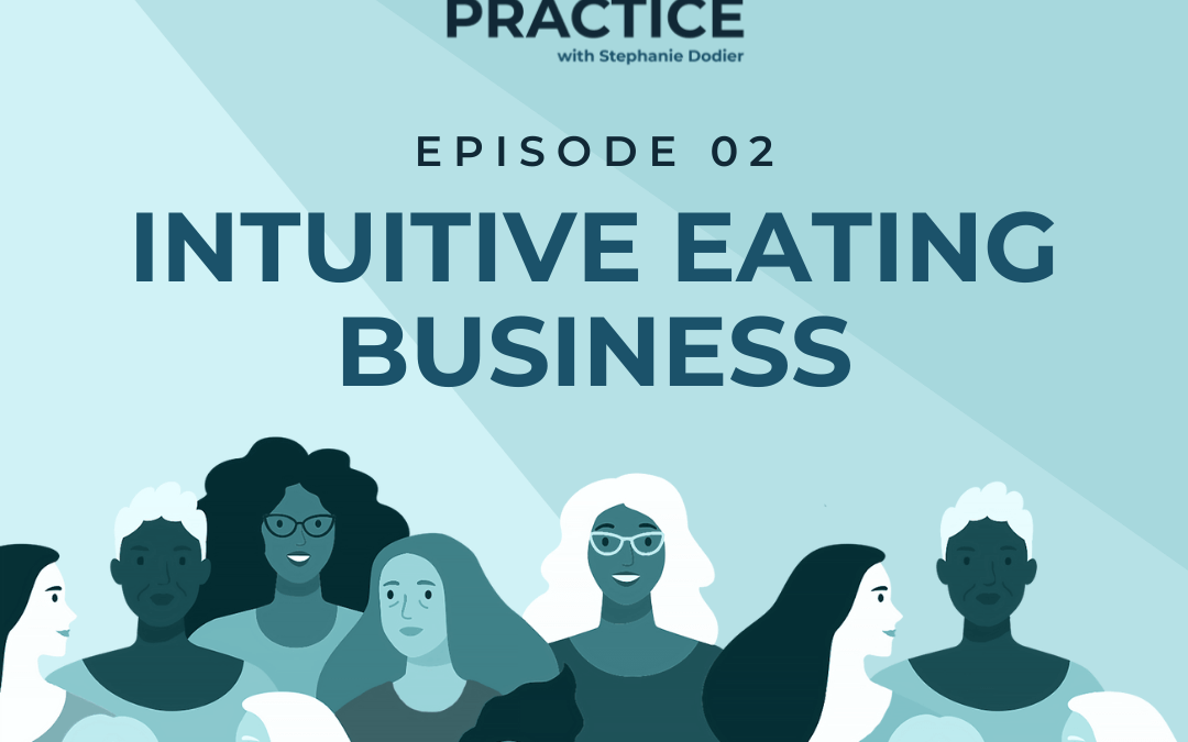 02-The Business of Intuitive Eating