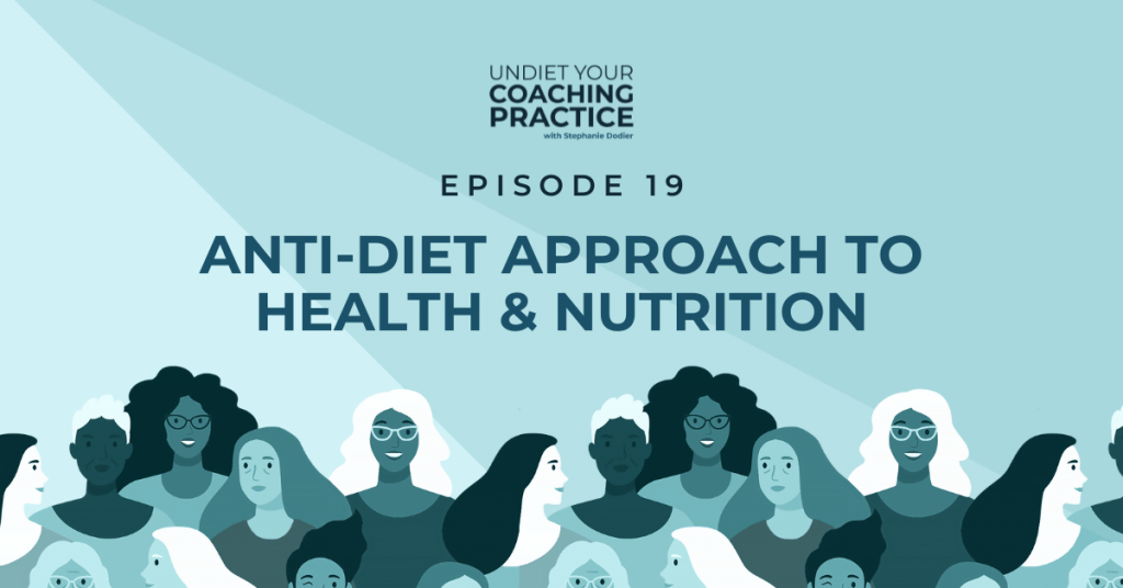anti-diet approach to health and nutrition