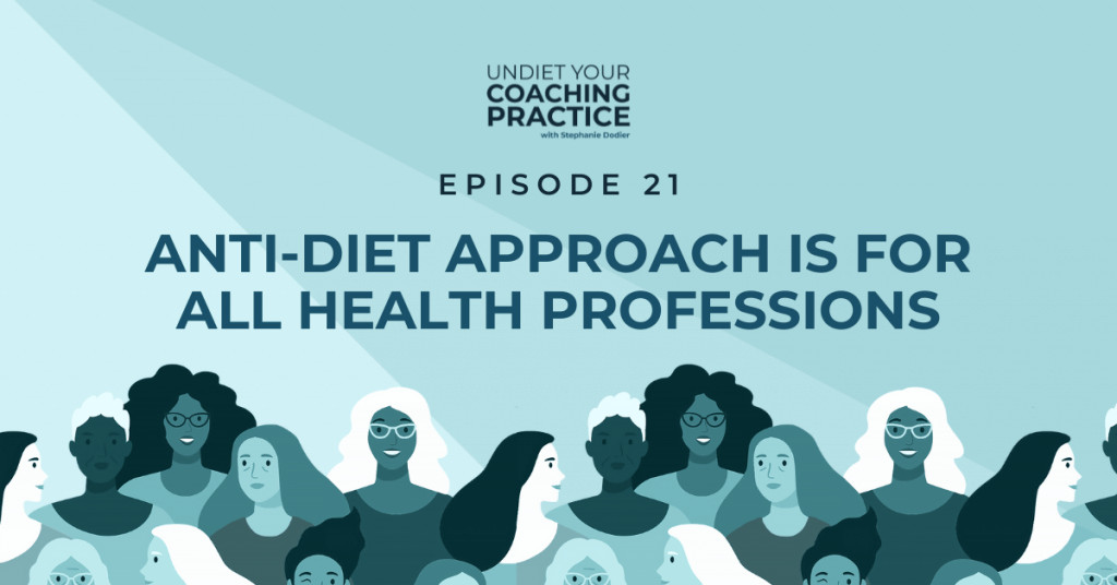anti-diet approach is for all health professions