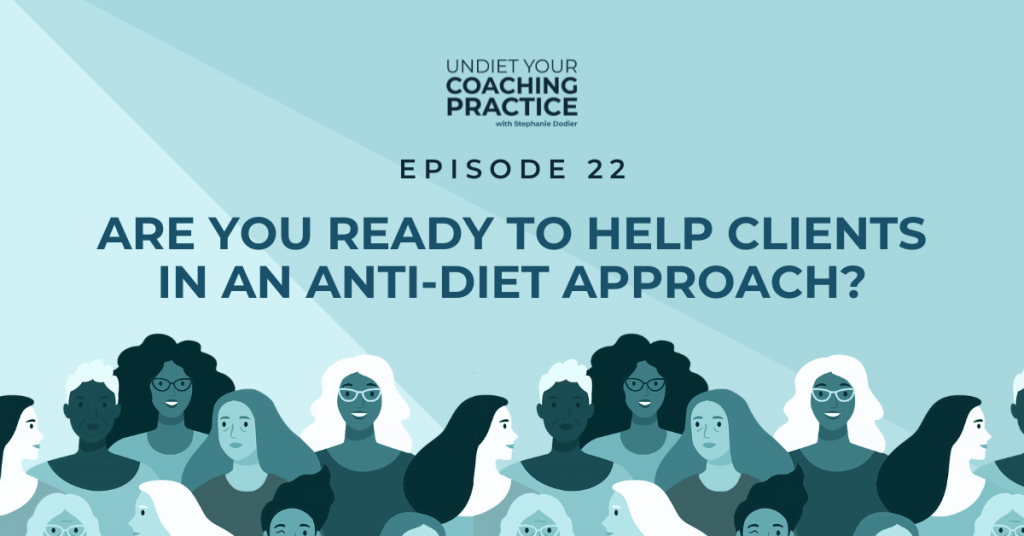 ready to help clients in anti-diet approach